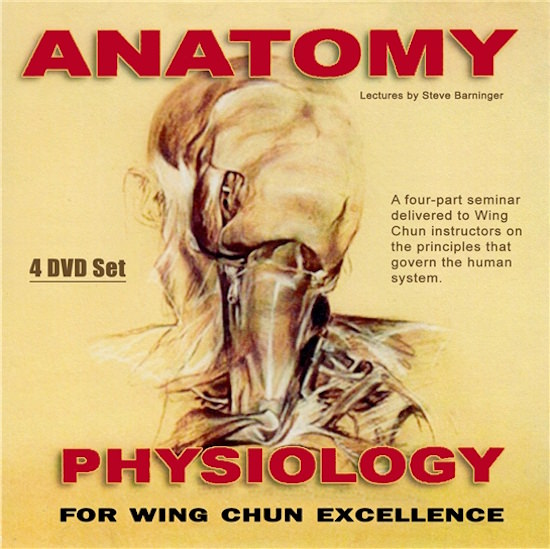 DOWNLOAD: Steve Barninger - Anatomy and Physiology for Wing Chun ...